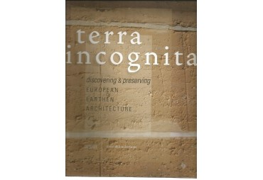 TERRA INCÓGNITA. Discovering and preserving European Earthen Architecture