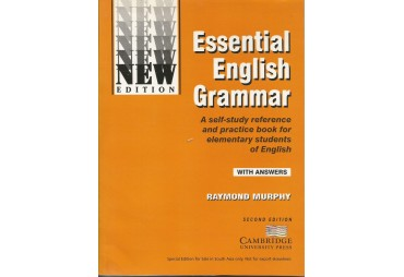 ESSENTIAL ENGLISH GRAMMAR. A self-study reference and practise book for elementary students of English. With Answers