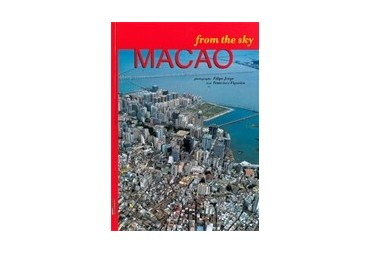MACAU VISTO DO CÉU. MACAO FROM THE SKY