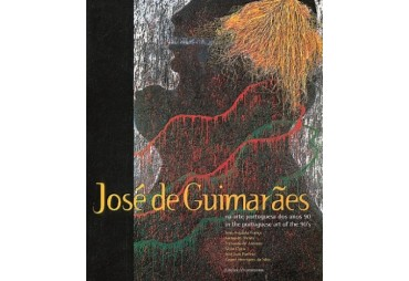 JOSÉ DE GUIMARÃES. Na arte portuguesa dos anos 90. In the portuguese art of the 90's
